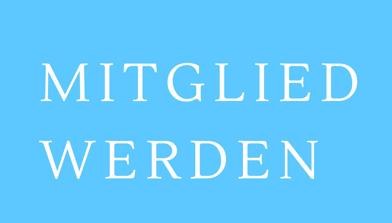 MITGLIED WERDEN